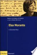 Elsa Morante. Profili di storia letteraria