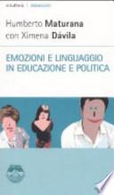 Emozioni e linguaggio in educazione e politica