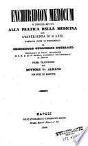 Enchiridion medicum o indirizzamento alla pratica della medicina cioè l'esperienza di 50 anni lasciata come testamento da Cristoforo Guglielmo Hufeland