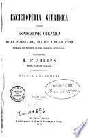 Enciclopedia giuridica, ovvero Esposizione organica della scienza del diritto e dello Stato fondata sui principii di una filosofia etico-legale