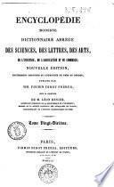 Encyclopédie moderne Dictionnaire abregé des sciences, des lettres, des arts, de l'industrie, de l'agriculture et du commerce publiée par MM. Firmin Didot frères