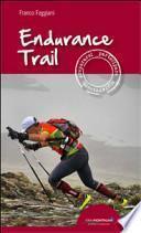 Endurance trail. Preparasi, partecipare, sopravvivere