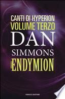 Endymion. I canti di Hyperion
