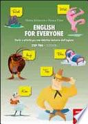 English for everyone - STEP TWO - Storie e attività per una didattica inclusiva dell'inglese - Storybook + Workbook