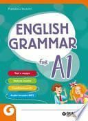 English grammar for A1. Per la Scuola media