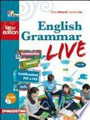 English grammar live. Per le Scuole superiori. Con CD-ROM