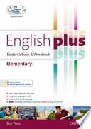 English plus. Elementary. Student's book-Workbook. Ediz. standard. Con espansione online. Con CD Audio. Per le Scuole superiori