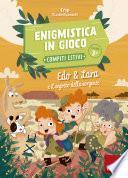 Enigmistica in gioco - Compiti estivi - Classe terza