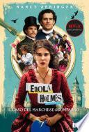 Enola Holmes. Il caso del marchese scomparso