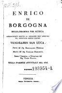 Enrico di Borgogna Melo-dramma per musica. Musica di Gaetano Donizetti