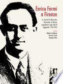 Enrico Fermi a Firenze. Le «lezioni di meccanica razionale» al bienno propedeutico agli studi di ingegneria: 1924-1926