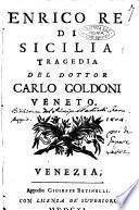 Enrico re di Sicilia tragedia del dottore Carlo Goldoni veneto