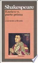 Enrico VI, parte prima. Testo inglese a fronte
