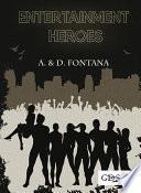 Entertainment Heroes
