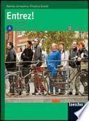 Entrez! Méthode de français. Livre de l'élève A-Cahier. Con CD Audio. Per la Scuola media