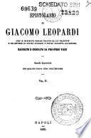 Epistolario di Giacomo Leopardi con le iscrizioni greche triopee da lui tradotte e le lettere di Pietro Giordani e Pietro Colletta all'autore
