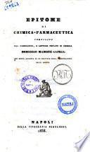 Epitome di chimica-farmaceutica compilato dal farmacista, e lettore privato di chimica Domenico Mamone Capria