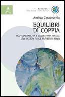 Equilibri di coppia. Tra vulnerabilità e generatività sociale una ricerca in due municipi di Roma
