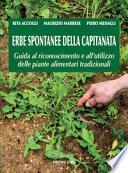 Erbe spontanee della capitanata. Guida al riconoscimento e all'utilizzo delle piante alimentari tradizionali