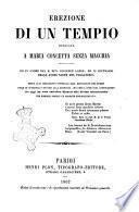 Erezione di un tempio dedicato a Maria Concetta senza macchia ed in onore del B. Ben. Giuseppe Labre, ed in suffragio delle anime sante del purgatorio [Vincenzo Maria Jacoboni]