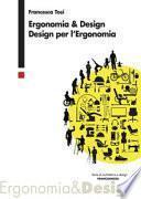 Ergonomia & design. Design per l'ergonomia