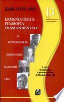 Ermeneutica e filosofia trascendentale in Wittgenstein, Heidegger, Gadamer, Apel