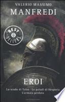 Eroi: Lo scudo di Talos-Le paludi di Hesperia-L'armata perduta