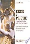 Eros e Psiche. Viaggio dell'anima nelle terre dell'amore