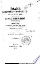Esame critico-teologico di alcune dottrine del chiarissimo Antonio-Rosmini-Serbati, prete roveretano