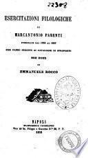 Esercitazioni filologiche pubblicate dal 1850 al 1855 che fanno seguito ai Cataloghi di spropositi di Marcantonio Parenti