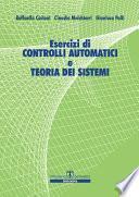 Esercizi di Controlli Automatici e Teoria dei Sistemi