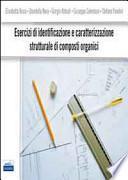Esercizi di identificazione e caratterizzazione strutturale di composti organici