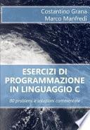 Esercizi Di Programmazione in Linguaggio C