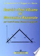 Esercizi e temi d'esame di meccanica razionale. Per i corsi di laurea triennale in ingegneria