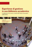 Esperienze di gestione in una biblioteca accademica
