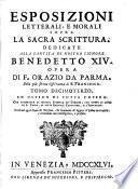 Esposizioni Letterali, E Morali Sopra La Sacra Scrittura