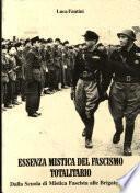 Essenza mistica del fascismo totalitario