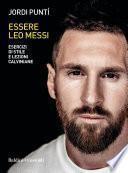 Essere Leo Messi