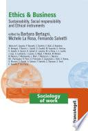 Ethics & Business. Sustainability, Social responsibility and Ethical instruments