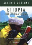 Etiopia, una storia africana