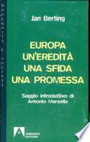 Europa: un'eredità, una sfida, una promessa
