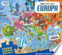 Europa. Viaggia, conosci, esplora. Con puzzle. Ediz. a colori