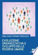 Evoluzione organizzativa e sviluppo del settore risorse umane