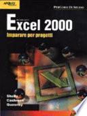 Excel 2000. Imparare per progetti