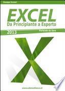 Excel 2013/365. Da principiante a esperto partendo da zero