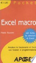 Excel macro. Ampliare le funzionalità di Excel con funzioni e programmazione