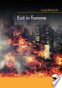 Exit in fiamme