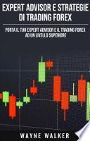 Expert Advisor e Strategie di Trading Forex