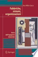 Fabbriche, sistemi, organizzazioni