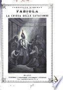 Fabiola, o La chiesa delle catacombe del cardinale Wiseman